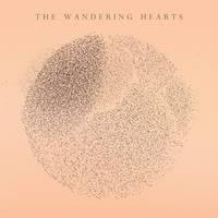 The Wandering Hearts - The Wandering Hearts [LP]