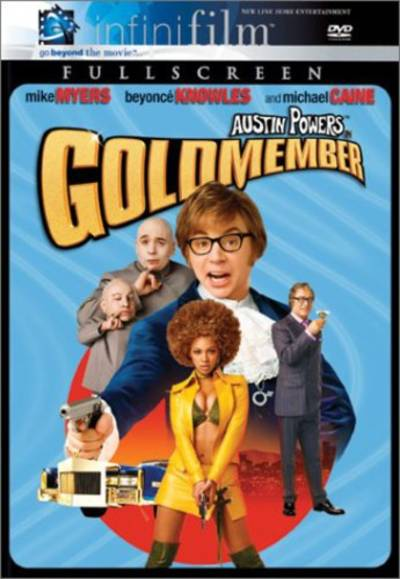 Myers/Knowles/Caine/Troyer/Green - Austin Powers In Goldmember