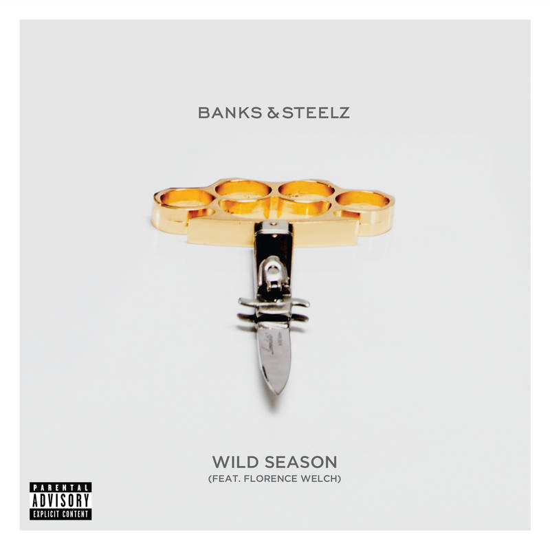 Banks and Steelz Wild Season (featuring Florence Welch)