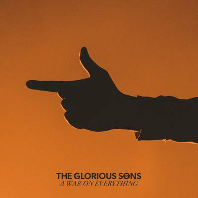 The Glorious Sons - A War On Everything [Indie Exclusive Limited Edition Orange LP]