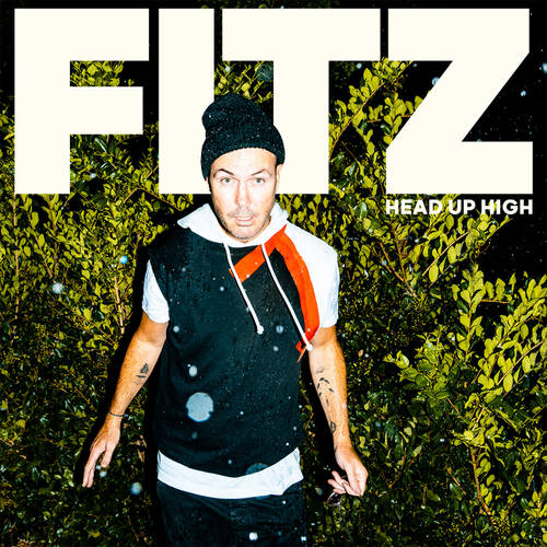 Fitz - Head Up High