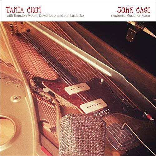 John Cage: Electronic Music For Piano feat. Thurston Moore, David Toop, & Jon Leidecker