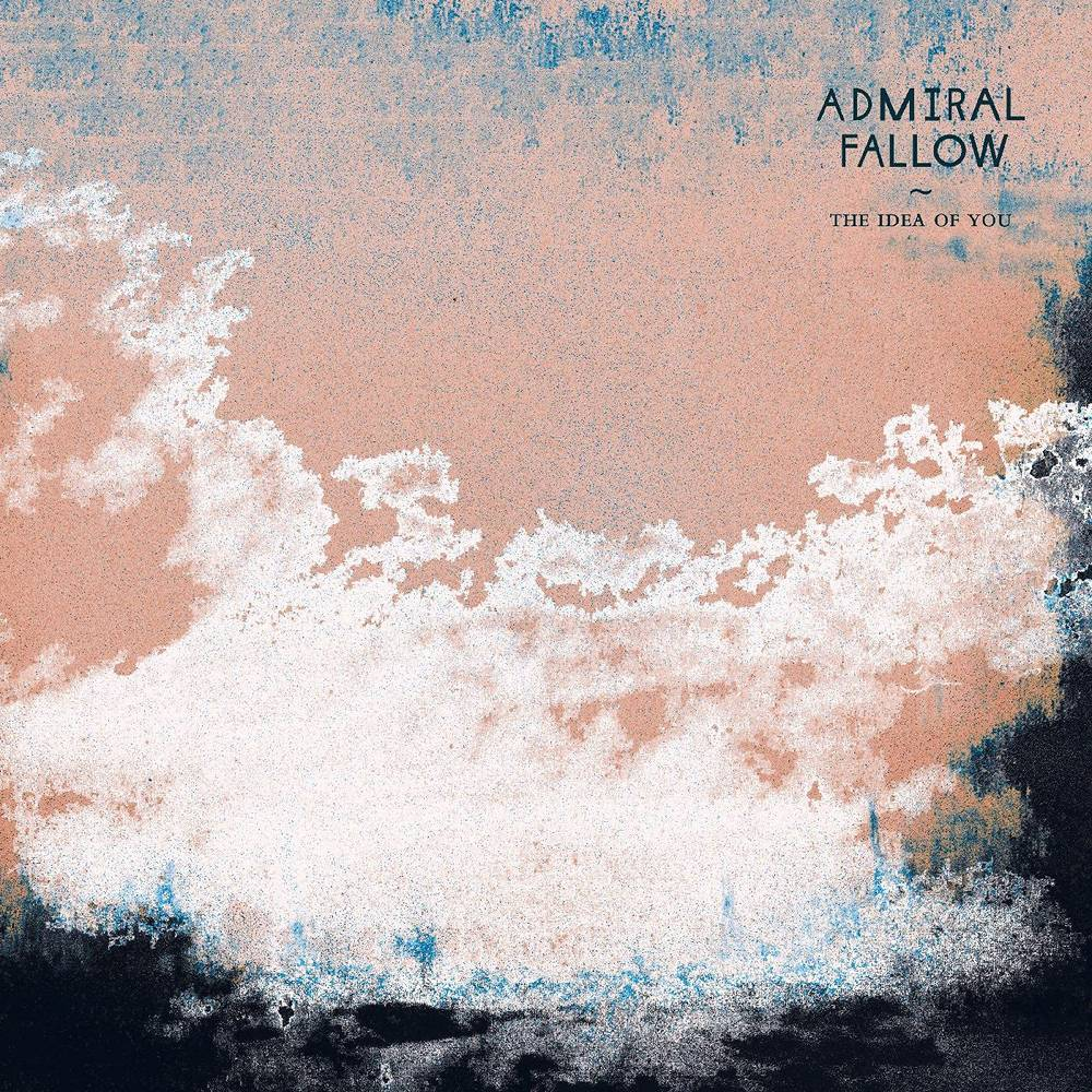 Admiral Fallow - The Idea Of You [LP]