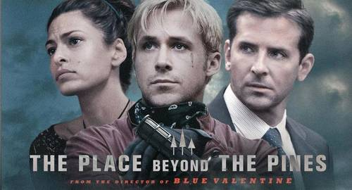 The Place Beyond the Pines [Movie]