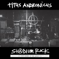 Titus Andronicus - S+@Dium Rock: Five Nights At The Opera [Vinyl]