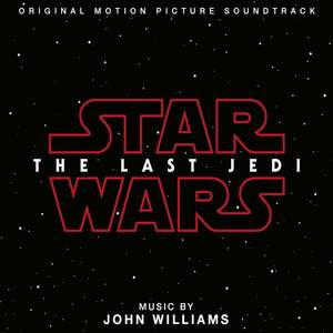 Star Wars: The Last Jedi [Soundtrack]