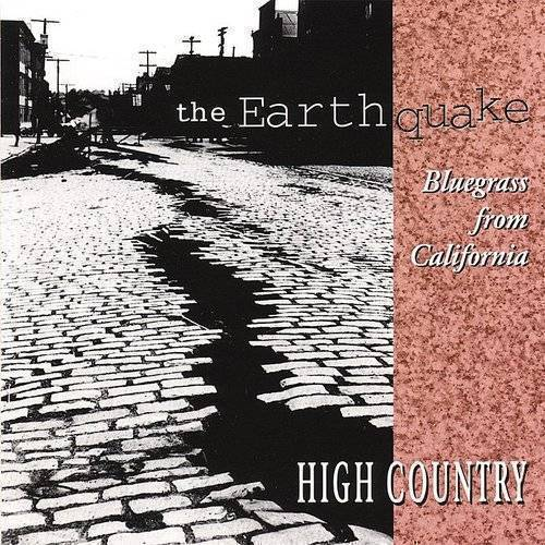 Earthquake Bluegrass From Cali