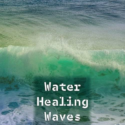 Nature Sound Series - Water Healing Waves - Soft Music To Relax