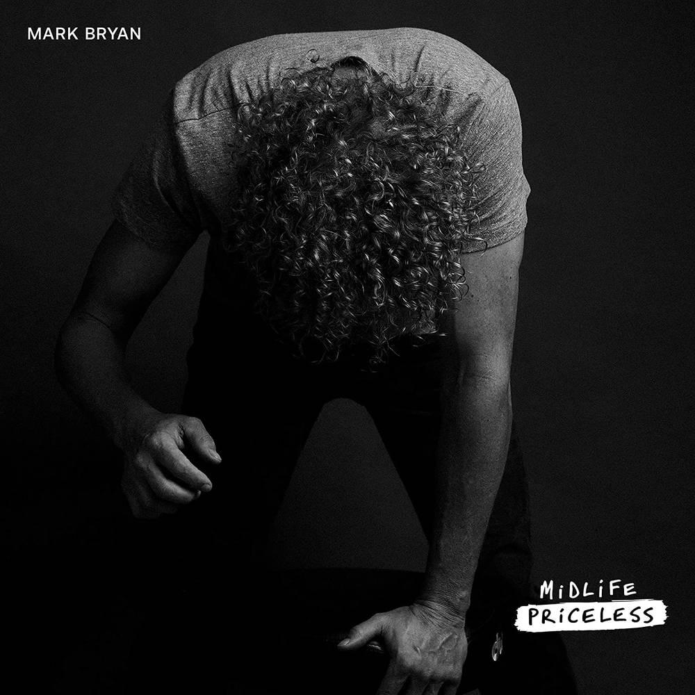 Mark Bryan - Midlife Priceless [LP]