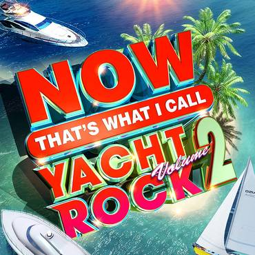 NOW That's What I Call Yacht Rock Vol 2