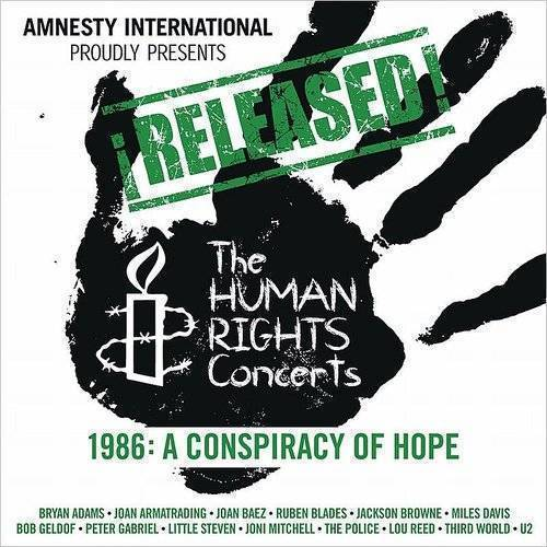The Human Rights Concerts - 1986 A Conspiracy Of Hope
