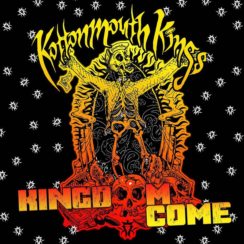 Kottonmouth Kings - Kingdom Come