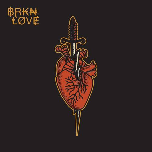 BRKN LOVE