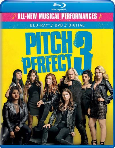 Pitch Perfect [Movie] - Pitch Perfect 3