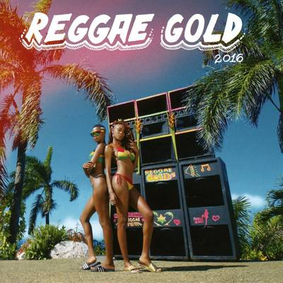 Reggae Gold 2016 / Various - Reggae Gold 2016