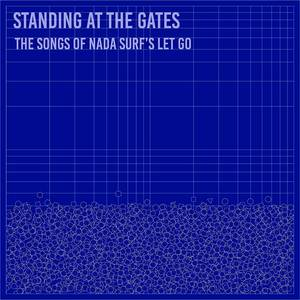 Standing at the Gates: The Songs of Nada Surf's 'Let Go'