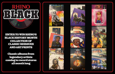 ENTER TO WIN RHINO'S BLACK HISTORY MONTH COLLECTION OF CLASSIC REISSUES AND ART PRINTS