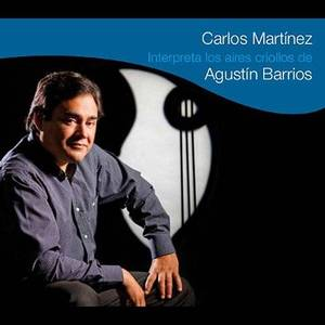 Carlos Martinez Plays Creole Works By Agustin Barr