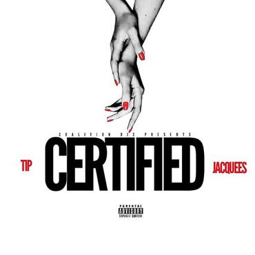 Coalition Djs Presents: Certified (Feat. Jacquees) - Single