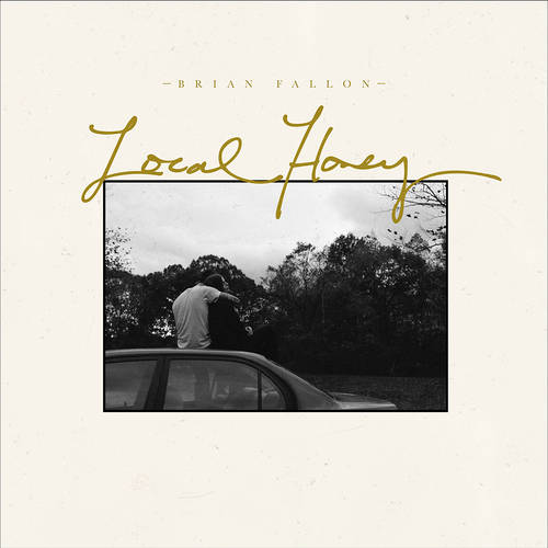 Brian Fallon - Local Honey [Limited Edition Pink LP]