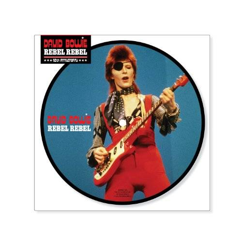 Rebel Rebel [40th Anniversary 7 Inch Picture Disc]