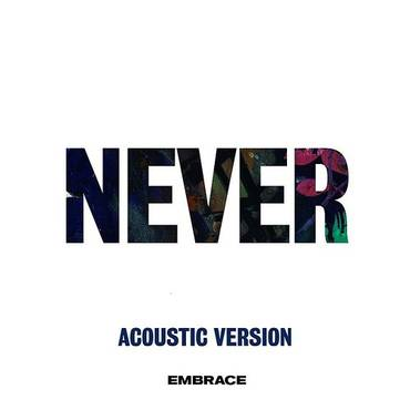 Never (Acoustic) - Single