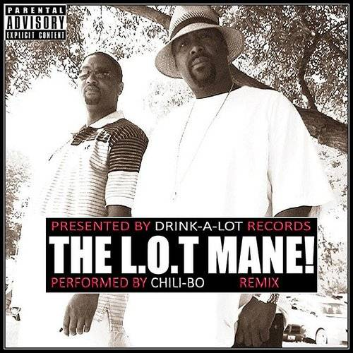 The L.O.T Mane! (Remix)