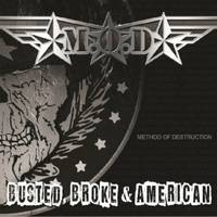 M.O.D. (Method Of Destruction) - Busted, Broke & American