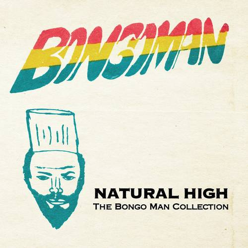 Natural High: The Bongo Man Collection