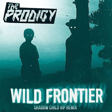 Wild Frontier (Shadow Child Vip Remix) - Single