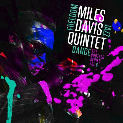 Miles Davis - Miles Davis Quintet: Freedom Jazz Dance: The Bootleg Series, Vol. 5