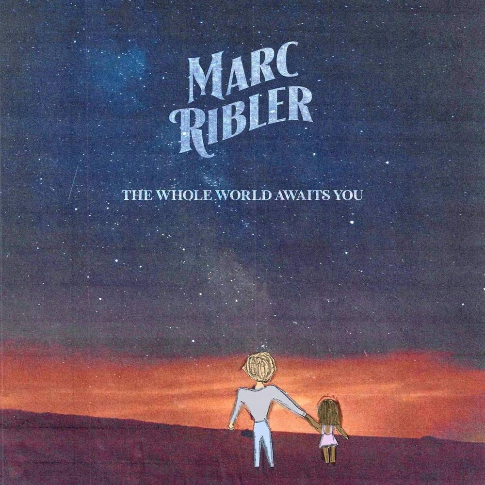 Marc Ribler - The Whole World Awaits You [LP]