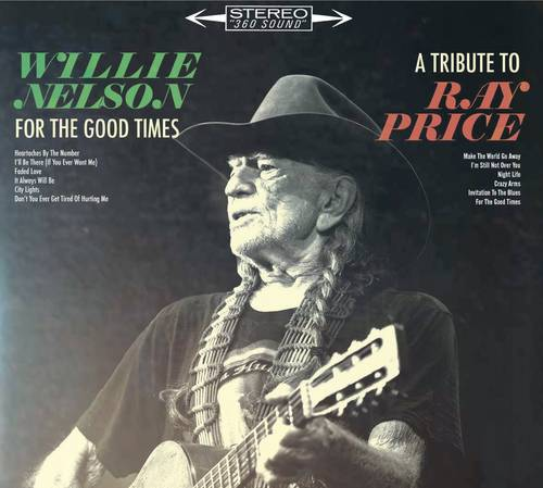 For the Good Times: A Tribute to Ray Price [Vinyl]