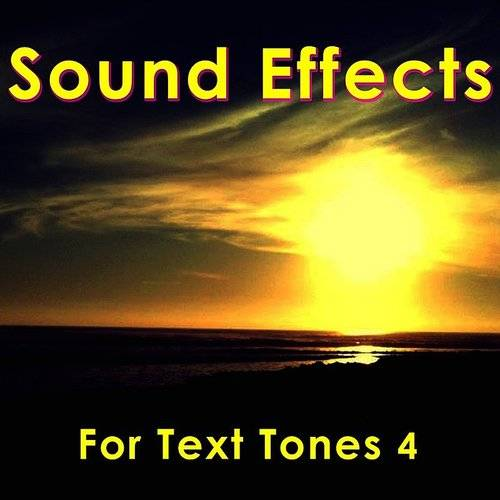 Sound Effects For Text Tones 4