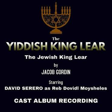 The Yiddish King Lear (Cast Album Recording)