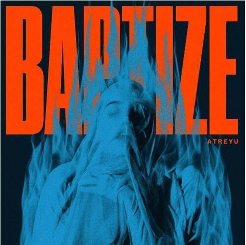 Atreyu - Baptize [Blue LP]