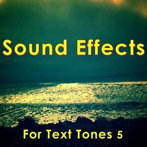 Sound Effects For Text Tones 5