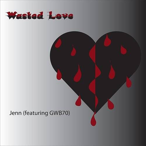 Wasted Love (Ode To An Ex)