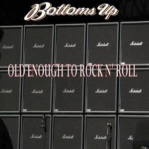 Old Enough To Rock N' Roll