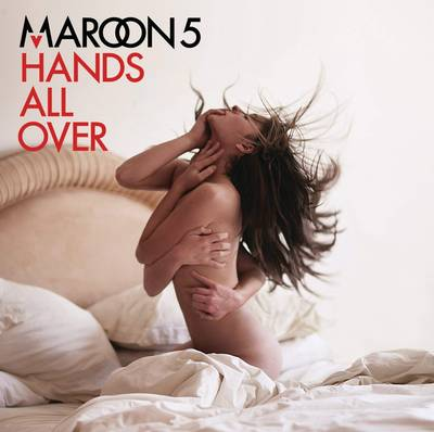 Maroon 5 - Hands All Over: Revised