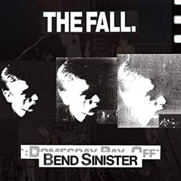 Bend Sinister / The Domesday Pay-Off - Plus