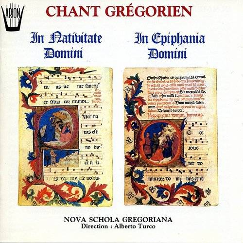 Chant Grégorien : In Nativitate Domini - In Epiphania Domini