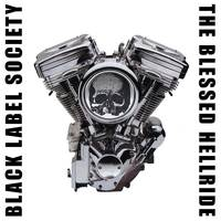 Black Label Society - Blessed Hellride