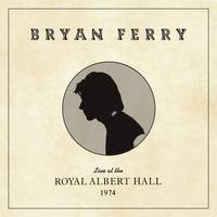 Bryan Ferry - Live At The Royal Albert Hall, 1974 [LP]