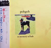 Pohgoh - In Memory Of Bab