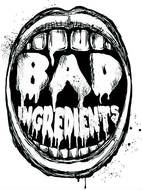 Bad Ingredients Records