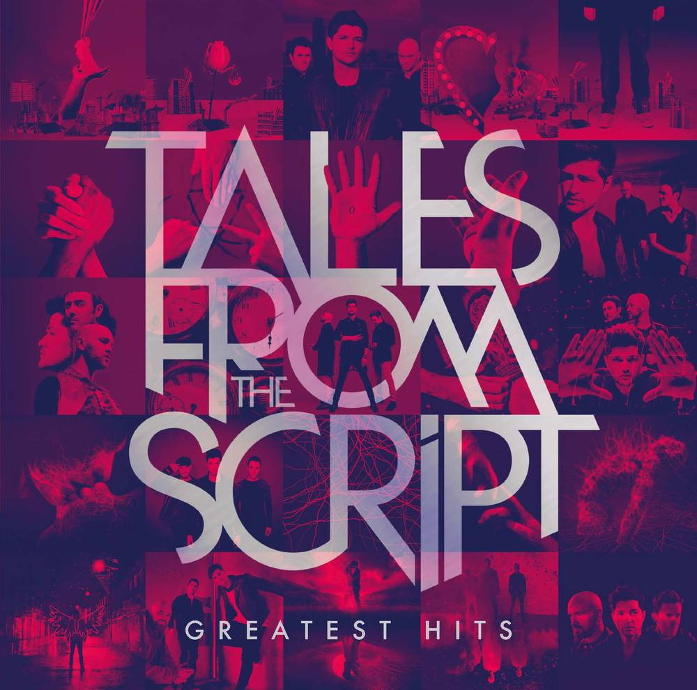 The Script - Tales From The Script – Greatest Hits