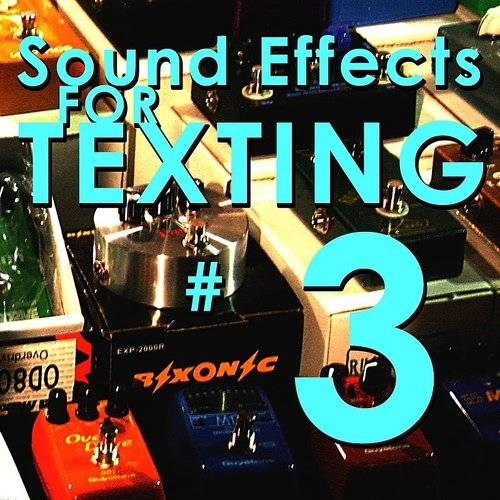 Sound Effects For Texting 3