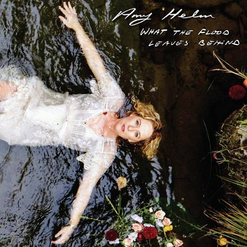 Amy Helm - What The Flood Leaves Behind [LP]