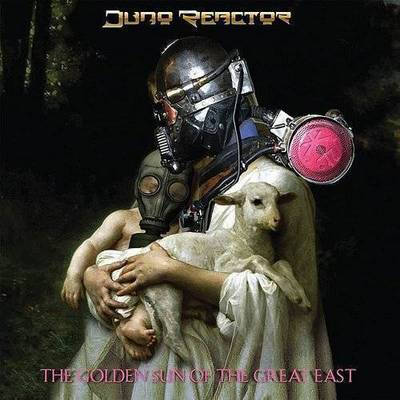 Juno Reactor - Golden Sun Of The Great East